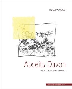 Abseits Davon von Vetter,  Harald W.
