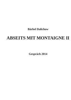 Abseits mit Montaigne / Abseits mit Montaigne II von Dalichow,  Bärbel