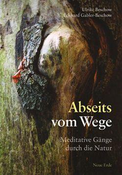 Abseits vom Wege von Beschow,  Ulrike, Gabler-Beschow,  Eckhard