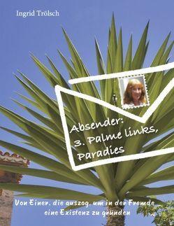 Absender: 3. Palme links, Paradies von Trölsch,  Ingrid