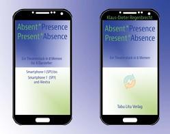 Absent*Presence/Present*Absence von Regenbrecht,  Klaus-Dieter