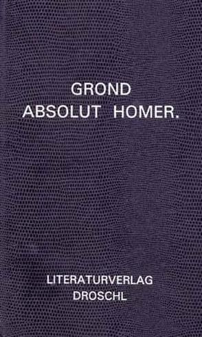 Absolut Homer von Grond,  Walter