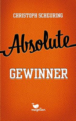 Absolute Gewinner von Scheuring,  Christoph