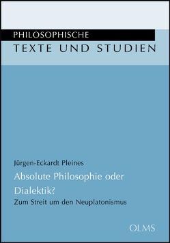 Absolute Philosophie oder Dialektik ? von Pleines,  Jürgen-Eckardt