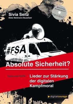 Absolute Sicherheit? von Markmann-Heuscheid,  Dieter, padeluun,  //, Seitz,  Silvia