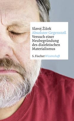 Absoluter Gegenstoß von Born,  Frank, Žižek,  Slavoj