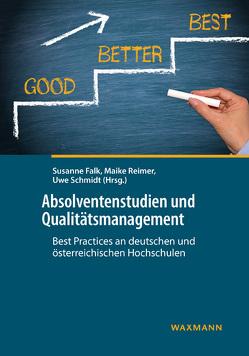 Absolventenstudien und Qualitätsmanagement von Falk,  Susanne, Reimer,  Maike, Schmidt,  Uwe