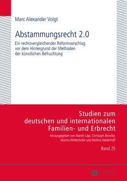 Abstammungsrecht 2.0 von Voigt,  Marc Alexander