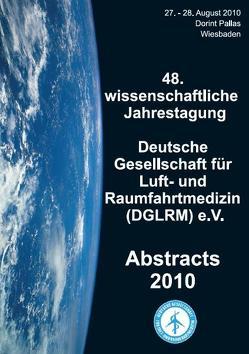 Abstracts 2010 von Hinkelbein,  Jochen, Schwalbe,  Mandy
