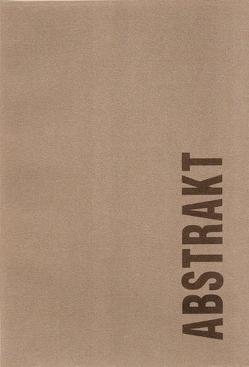 ABSTRAKT – Themenschwerpunkt von Fotogalerie Wien