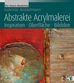 Abstrakte Acrylmalerei von Middelmann,  Gabriele