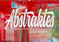 Abstraktes – Harmonie des Zufalls in Formen und Farben (Wandkalender 2020 DIN A2 quer) von Freise (©lenshiker),  Gunnar