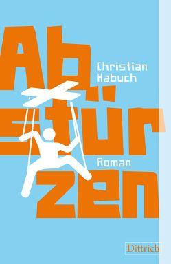 Abstürzen von Habuch,  Christian