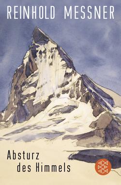 Absturz des Himmels von Messner,  Reinhold