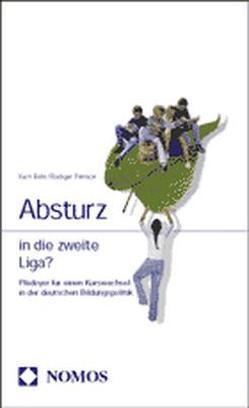 Absturz in die zweite Liga? von Bohr,  Kurt, Pernice,  Rüdiger