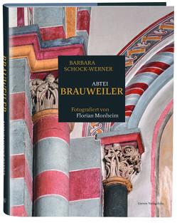 Abtei Brauweiler von Monheim,  Florian, Schock-Werner,  Barbara