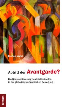 Abtritt der Avantgarde? von Vogel,  Steffen