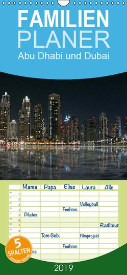 Abu Dhabi und Dubai – Familienplaner hoch (Wandkalender 2019 , 21 cm x 45 cm, hoch) von Dürr,  Brigitte