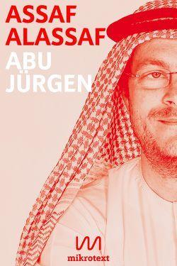 Abu Jürgen von Alassaf,  Assaf, Hetzl,  Sandra