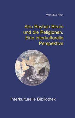 Abu Reyhan Biruni und die Religionen von Klein,  Wassilios