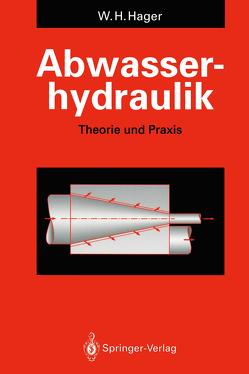 Abwasserhydraulik von Hager,  Willi H