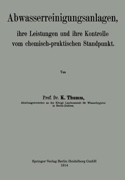 Abwasserreinigungsanlagen von Thumm,  Karl