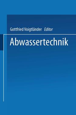 Abwassertechnik von Voigtländer,  Gottfried