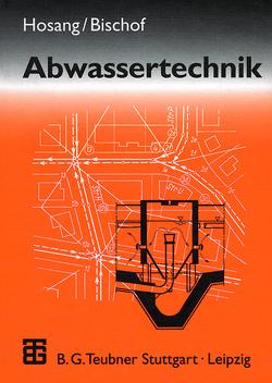 Abwassertechnik von Bischof,  Wolfgang, Hosang,  Wilhelm