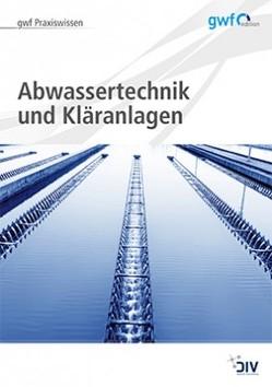 Abwassertechnik und Kläranlagen von Runge,  Hella