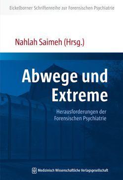 Abwege und Extreme von Saimeh,  Nahlah