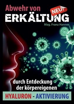 Abwehr von Erkältung von Hanner,  Mag. Franz