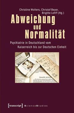Abweichung und Normalität von Beyer,  Christof, Lohff,  Brigitte, Wolters,  Christine