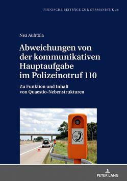 Abweichungen von der kommunikativen Hauptaufgabe im Polizeinotruf 110 von Auhtola,  Nea
