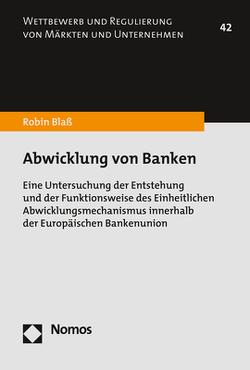 Abwicklung von Banken von Blaß,  Robin