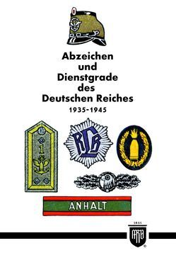 Abzeichen und Dienstgrade des Deutschen Reiches 1935-1945 von Ruhl,  Moritz