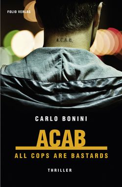 ACAB. All Cops Are Bastards von Bonini,  Carlo, Fleischanderl,  Karin