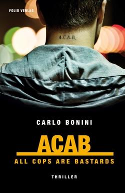 ACAB von Bonini,  Carlo, Fleischanderl,  Karin
