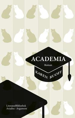 Academia von Ruoff,  Karen, Schuenke,  Christa
