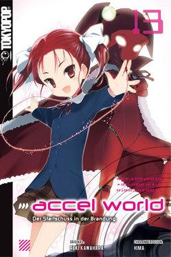 Accel World – Novel 13 von Biipii, HIMA, Kawahara,  Reki