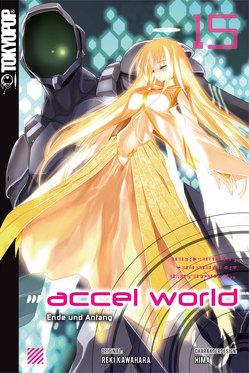 Accel World – Novel 15 von Biipii, HIMA, Kawahara,  Reki