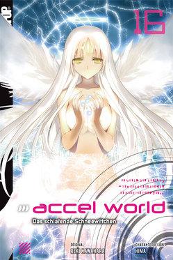 Accel World – Novel 16 von Biipii, HIMA, Kawahara,  Reki