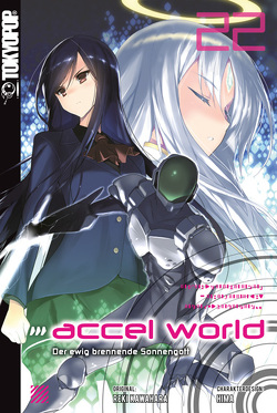 Accel World – Novel 22 von Biipii, HIMA, Kawahara,  Reki