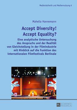 Accept Diversity! Accept Equality? von Hannemann,  Mahelia