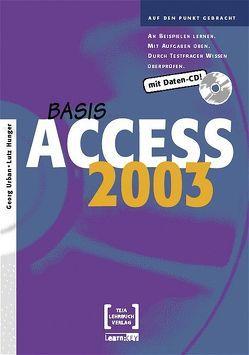 Access 2003 Basis von Hunger,  Lutz, Urban,  Georg