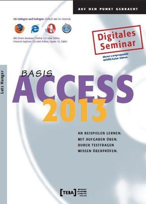 Access 2013 Basis von Hunger,  Lutz