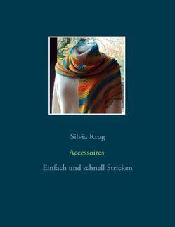 Accessoires von Krog,  Silvia