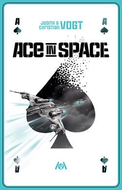 Ace in Space von Christian,  Vogt, Vogt,  Judith C.