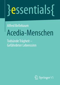 Acedia-Menschen von Bellebaum,  Alfred
