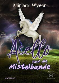 Acello von Wyser,  Mirjam