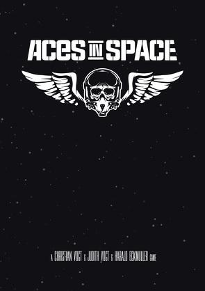 Aces in Space von Eckmüller,  Harald, Vogt,  Christian, Vogt,  Judith C.